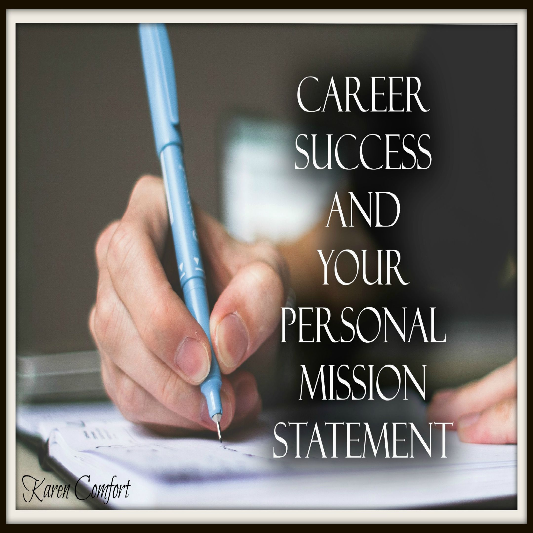 career success and your personal mission statement